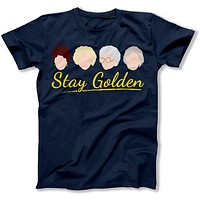 Stay Golden - T Shirt