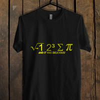 I hate Some Pi And It Was Delicious T Shirt.jpg