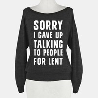 Sorry, I Gave Up Talking To People For Lent