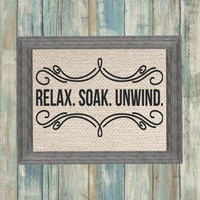 Relax. Soak. Unwind Burlap Framed Print - burlap wall. bathroom decor. dining room. rustic decor. country