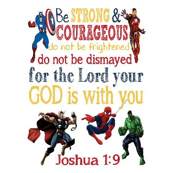 Avengers Christian Superhero Nursery Decor Print - Be Strong & Courageous Joshua 1:9