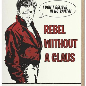 Rebel Without a Claus Card