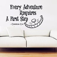 """Alice in Wonderland Wall Decal Vinyl Sticker Quotes """"Every Adventure Requires"""" Wall Stickers Cheshire Cat Wall Art Decor"""