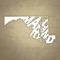 Maryland Vinyl Decal Sticker for Car Truck Auto. Word Art . US State Pride.