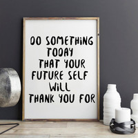 """Wall Decor Inspirational Print, Motivational Print Typography Poster """"Do Something Today"""", Motivated Quote,  Motivated Print Poster"""