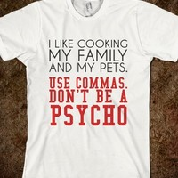 I LIKE COOKING MY FAMILY AND MY PETS
