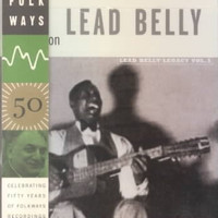SHOUT ON:LEADBELLY LEGACY VOL 3