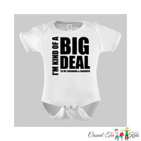 I'm Kind of a Big Deal to Grandma and Grandpa Baby Boy Bodysuit Onepiece Creeper