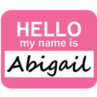 Abigail Hello My Name Is Mouse Pad