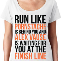 Orange Is The New Black - Run Like Pornstache Is Behind You And Alex Vause At The Finish Line - Funny Gym Shirt
