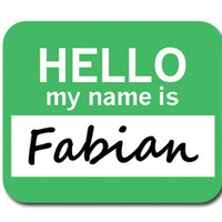Fabian Hello My Name Is Mouse Pad