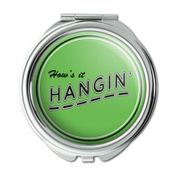 How's It Hangin' Casual Hello Greeting Compact Purse Mirror