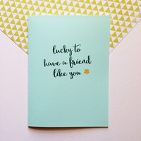 St Patrick's Day Card - Lucky to Have a Friend Like You - Best Friends Cute Modern Fun - 5x7