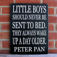 Little Boys Should Never Be Sent to Bed Wood Sign Peter Pan Kid's Room Decor, Nursery, Boys Bedroom Wall Art