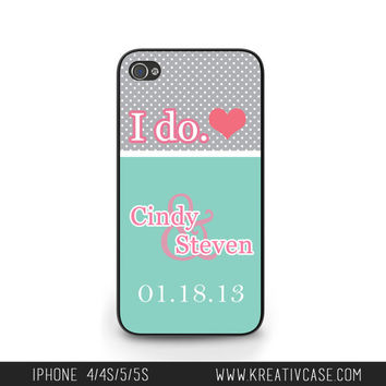 iPhone 5 Case, iPhone 5S Case, I DO Wedding Phone Case, Personalized iPhone Cover - K027