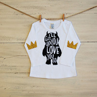 Infant Glitter T Shirt Ill Eat You Up I Love You So Long Sleeve Tee White with Glitter Crown Patches