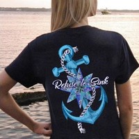Southern Attitude Preppy Refuse To Sink Anchor T-Shirt