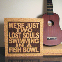 Kitchen Decor - Pink Floyd - We're Just Two Lost Souls Swimming In A Fish Bowl - JukeBlox Lyric Typography Wall Art and Trivet - Hot Pad