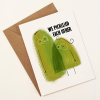 I love you card with pickles - cute made for each other card - anniversary card - cute love card for him her  - Pickles in love - valentine