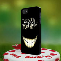 Alice In Wonderland We're All Mad Here iphone case, iphone 4/4s/5/5s/5c and iphone 6, samsung case and ipod case