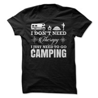 I Just Need to go Camping T-Shirt