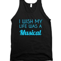 i wish my life was a musical-Unisex Black Tank