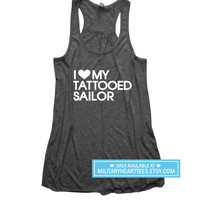 I Love my Tattooed Sailor Racerback Tank Top Shirt, Navy tank top, Navy wife tank top, Navy girlfriend shirt, navy clothing I love my sailor