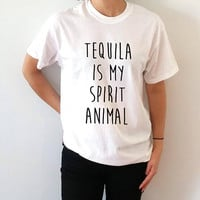 Tequila is my spirit animal T-shirt Unisex With saying  gift to her slogan tees  for teen alcohol saying ladies cute womens gifts animal