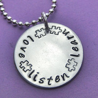 Love, Listen, Learn - Hand Stamped Autism Awareness Necklace with Puzzle Piece Stamp