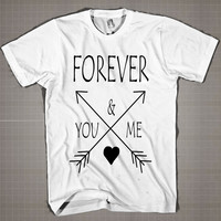 FOREVER YOU & ME  Mens and Women T-Shirt Available Color Black And White
