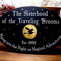Witch Wood Sign Sisterhood of the Traveling Brooms Halloween Painted Plaque