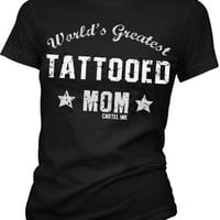 Women's World's Greatest Tattooed Mom Girls T-Shirt