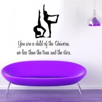 Wall Decals Quote You Are a Child of the Universe No Less Than the Trees and the Stars Vinyl Sticker Gym Sport Girls Fitness Decal Gymnast Stickers Yoga Studio Art Mural Bedroom Decor KT145