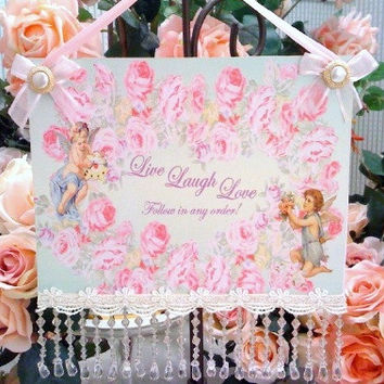 Live, Laugh, Love Follow in any order!  8 x 13  Wall Hanging