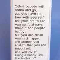 Make Yourself Happy Phone Case