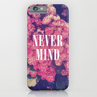 Pink Roses Soft Grunge Never Mind iPhone & iPod Case by Hyakume