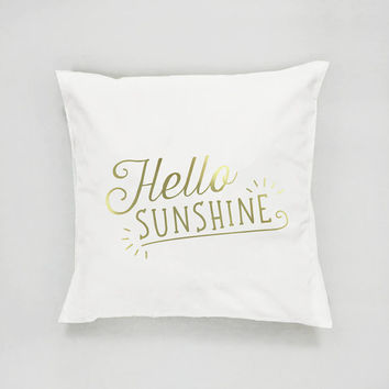 Hello Sunshine Pillow, Typography Pillow, Gold Pillow, Home Decor, Cushion Cover, Throw Pillow, Bedroom Decor, Bed Pillow, Decorative Pillow