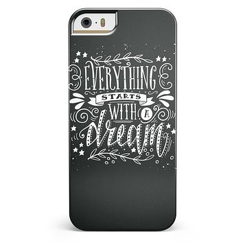 Everything Starts with a Dream iPhone 5/5s or SE INK-Fuzed Case