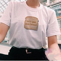 Let's Get This Bread Tee
