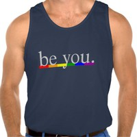 Gay Pride Rainbow Flag Be you Tank Top