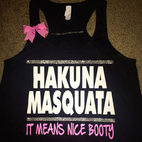 Hakuna Masquata - It Means Nice Booty - Squat - Ruffles with Love - Racerback Tank - Womens Fitness - Workout Clothing - Workout Shirts with Sayings
