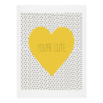 Allyson Johnson You Are Cute Art Print