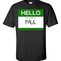 Hello My Name Is PAUL v1-Unisex Tshirt