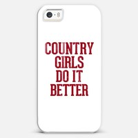 Country Girls Do it Better Typography iPhone 5s case by Rex Lambo | Casetagram