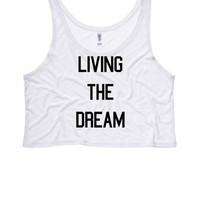 LIVING the DREAM Ladies Boxy Crop Top | Womens Flowy Crop and Tank Tops | Living the American Dream | Tumblr | LGBT Tops | Trans Shirts