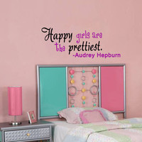 Audrey Hepburn Happy Girls Are Prettiest Quote Family Room Wall Vinyl Decal