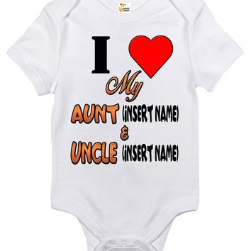 Baby Bodysuit - I Love My Aunt and Uncle Custom Personalized