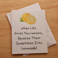 Life's Lemons, Get Well Card, Encouragement Card, Good Luck, Mature Humor, Friendship Card, Thinking Of You, Funny Card, Card For BFF
