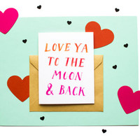 Love You to the Moon and Back - A Sweet Everyday Greeting Card