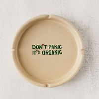 Don't Panic Ashtray | Urban Outfitters
